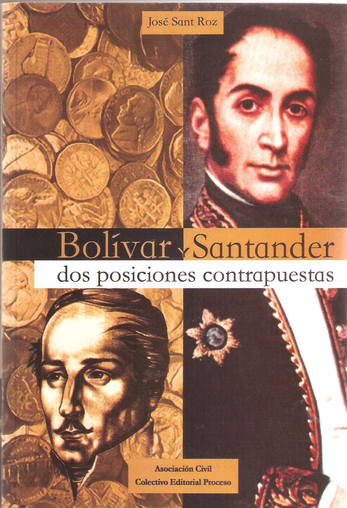 BOLÍVAR Y SANTANDER - DOS POSICIONES CONTRAPUESTAS
