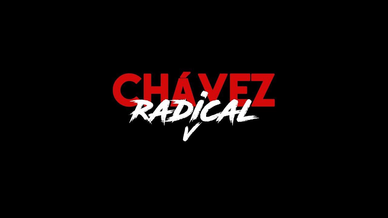Chávez Radical V: