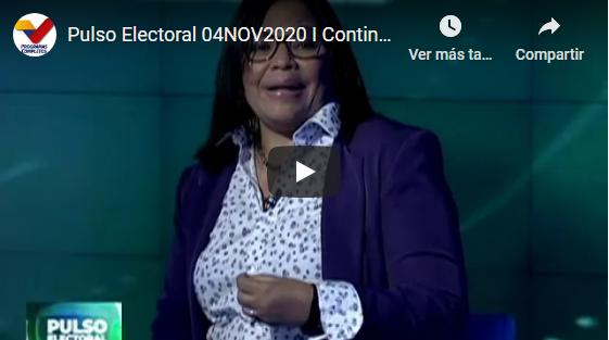 Vea Pulso Electoral 04NOV2020 I Continúa campaña electoral de cara a Parlamentarias del 6D